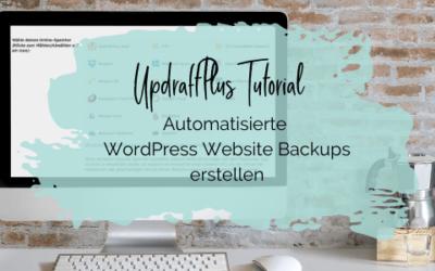 UpdraftPlus Tutorial: Automatisierte WordPress Website Backups erstellen