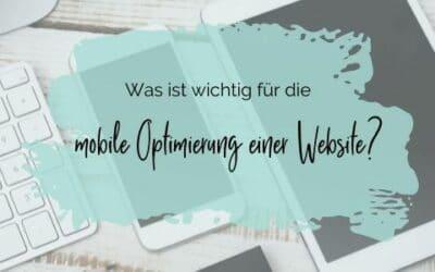 Was ist wichtig für die mobile Optimierung einer Website?